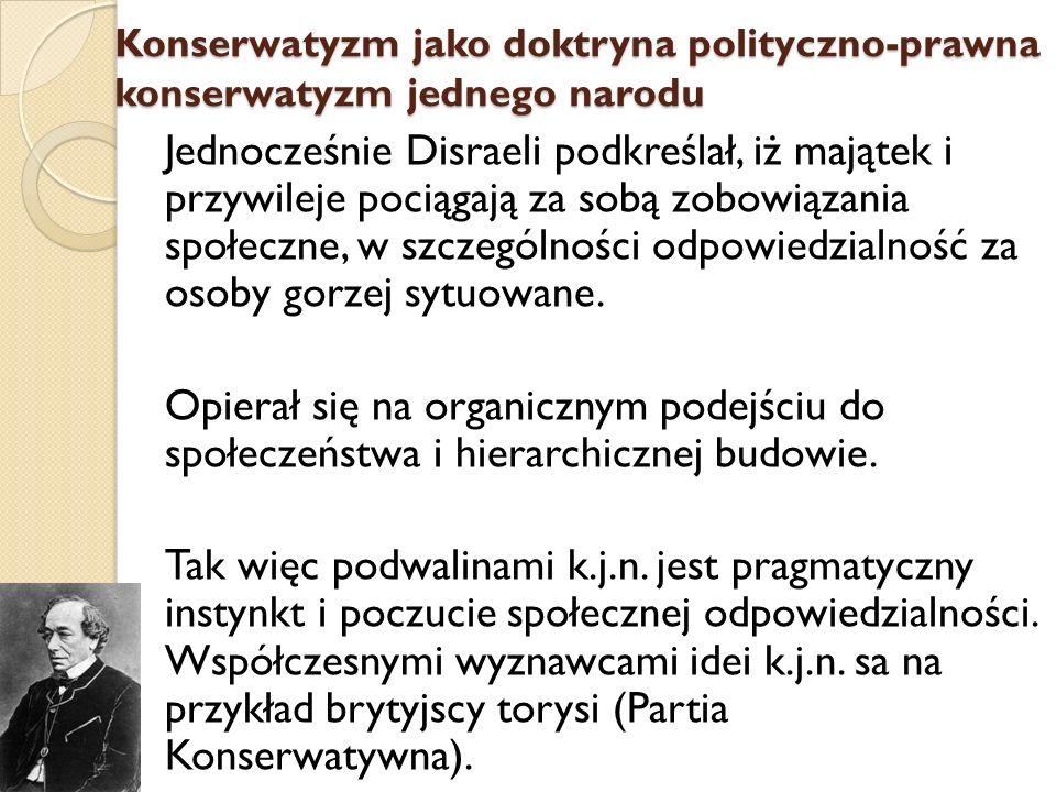 Konserwatyzm jako doktryna polityczno-prawna konserwatyzm jednego narodu