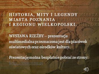 WYSTAWA RZEŹBY – prezentacja multimedialna przeznaczona jest dla placówek oświatowych oraz ośrodków kultury.