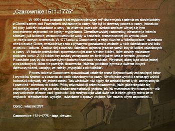 """Czarownice 1511-1775"