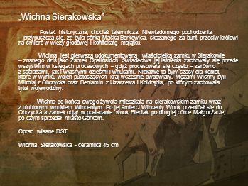 """Wichna Sierakowska"