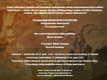 Wystawa objęli HONOROWYM PATRONATEM: Wicewojewoda Wielkopolski