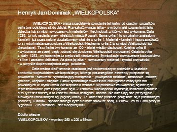 """Henryk Jan Dominiak """"WIELKOPOLSKA"""