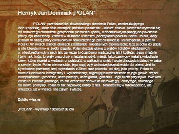 "Henryk Jan Dominiak ""POLAN"