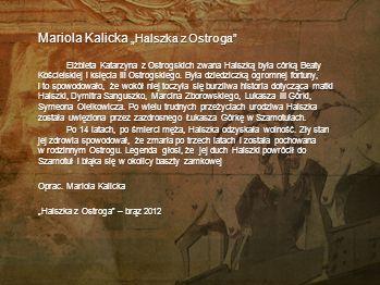 "Mariola Kalicka ""Halszka z Ostroga"