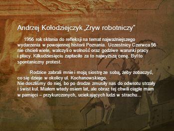 """Andrzej Kołodziejczyk """"Zryw robotniczy"""