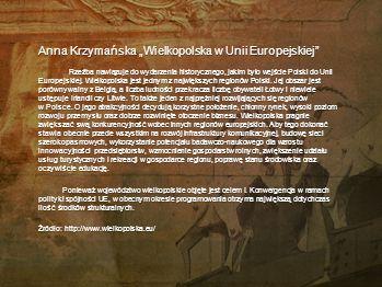 """Anna Krzymańska """"Wielkopolska w Unii Europejskiej"""