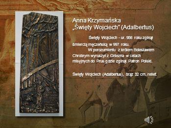"""Anna Krzymańska """"Święty Wojciech (Adalbertus)"""