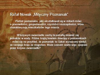 """Rafał Nowak """"Mityczny Poznaniak"""