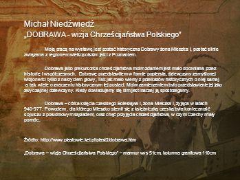 """Michał Niedźwiedź """"DOBRAWA - wizja Chrześcijaństwa Polskiego"""