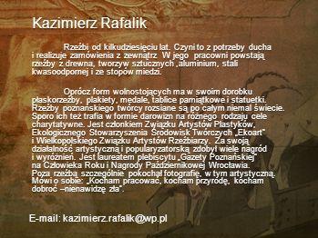 Kazimierz Rafalik E-mail: kazimierz.rafalik@wp.pl