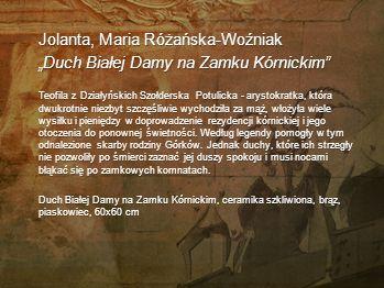 """Jolanta, Maria Różańska-Woźniak """"Duch Białej Damy na Zamku Kórnickim"""