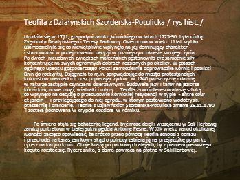Teofila z Działyńskich Szołderska-Potulicka / rys hist. /