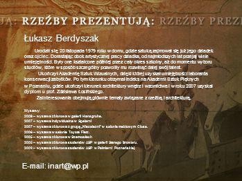 Łukasz Berdyszak E-mail: inart@wp.pl