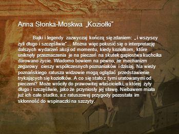 """Anna Słonka-Moskwa """"Koziołki"""