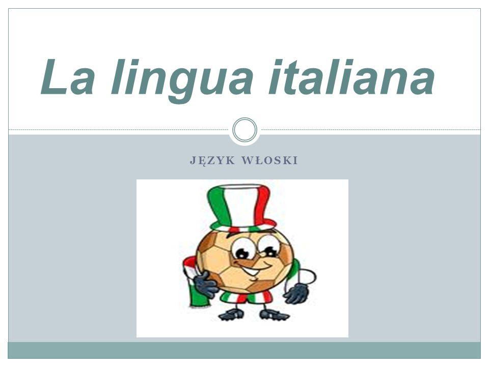La lingua italiana Język włoski