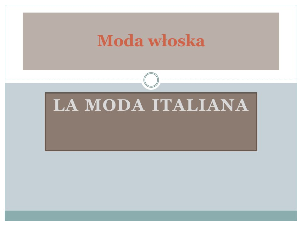 Moda włoska la moda ITALIANA