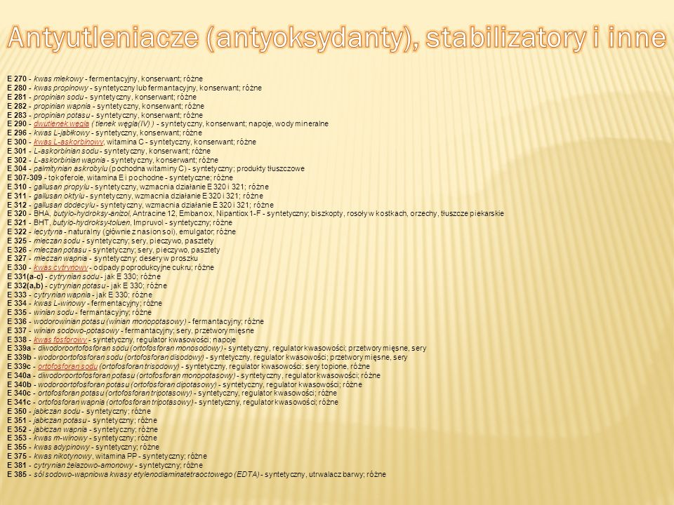 Antyutleniacze (antyoksydanty), stabilizatory i inne