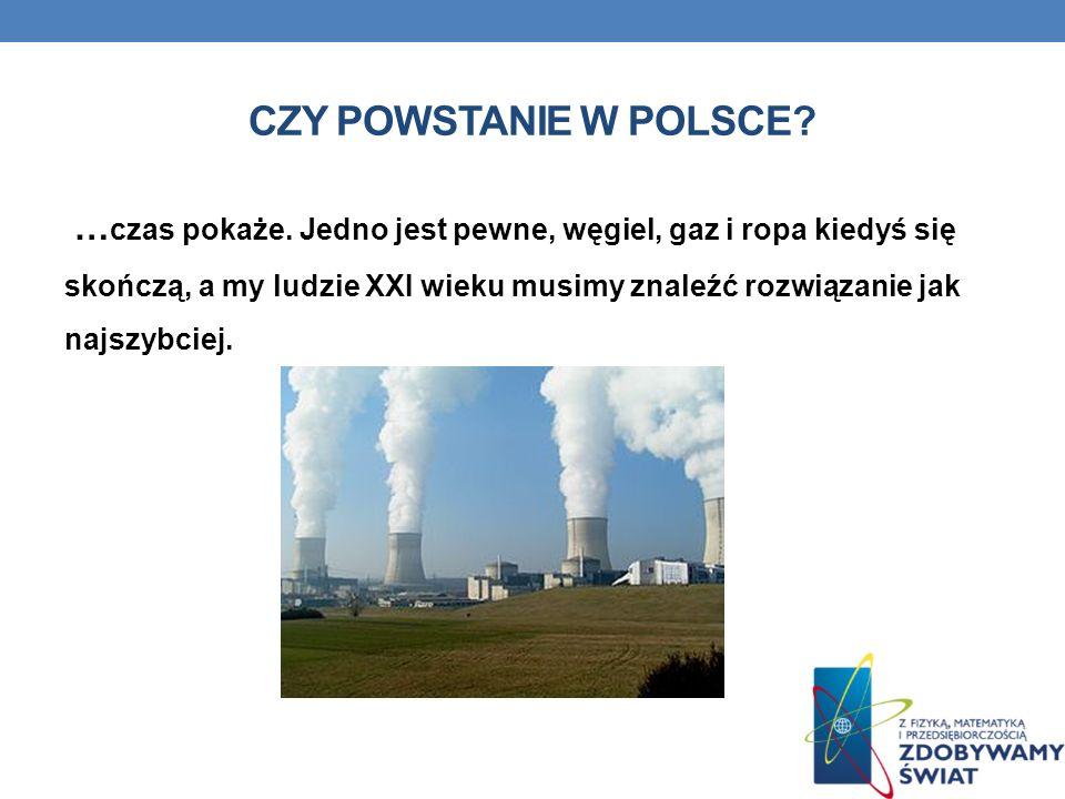 Czy powstanie w Polsce