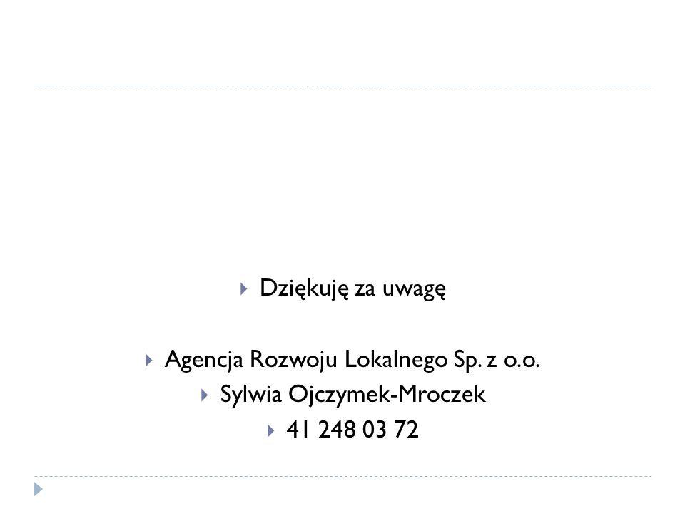 Agencja Rozwoju Lokalnego Sp. z o.o. Sylwia Ojczymek-Mroczek