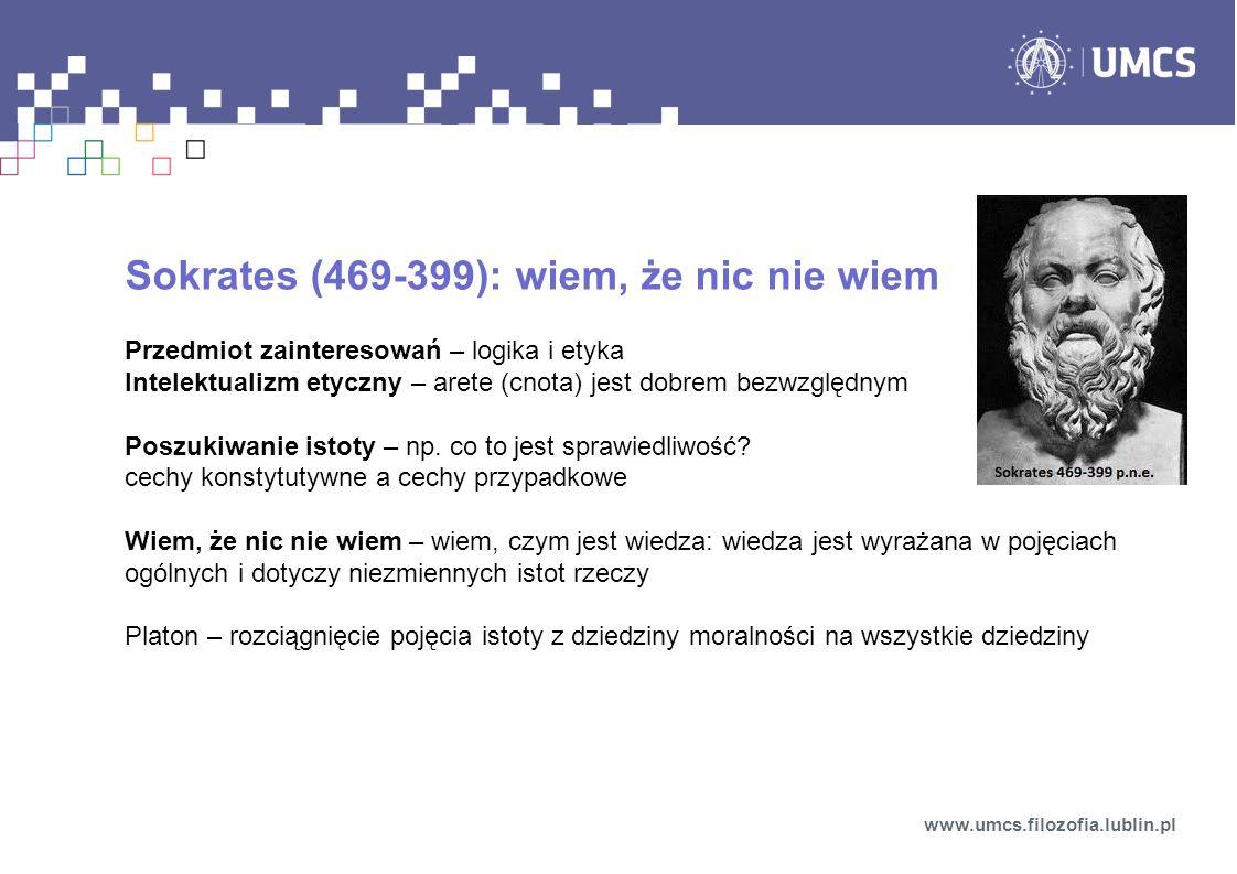 Sokrates (469-399): wiem, że nic nie wiem