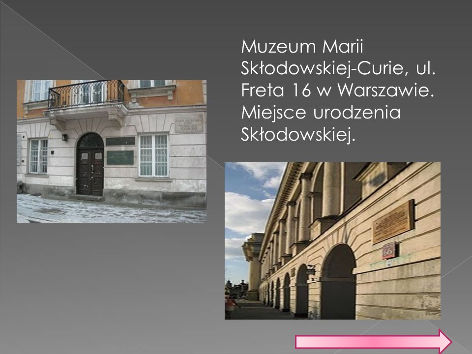 Muzeum Marii Skłodowskiej-Curie, ul. Freta 16 w Warszawie