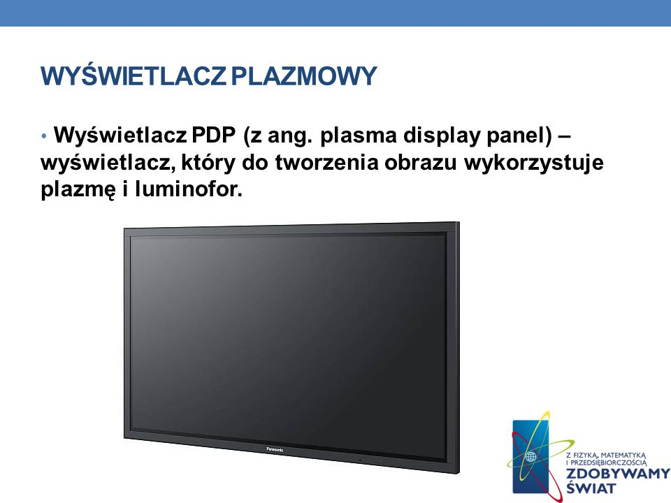 wyświetlacz plazmowyWyświetlacz PDP (z ang.