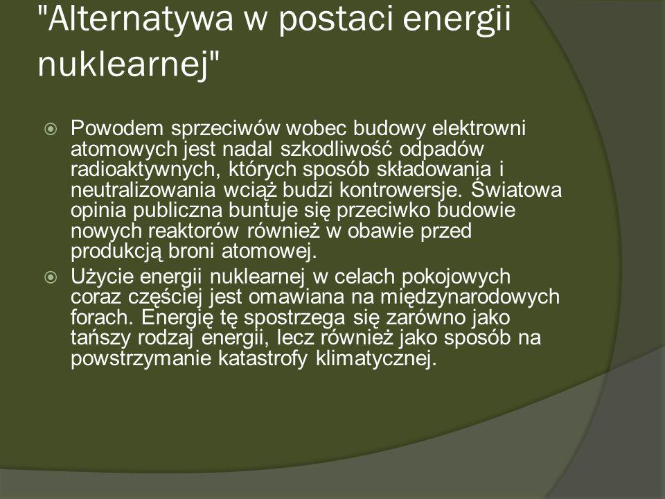 Alternatywa w postaci energii nuklearnej