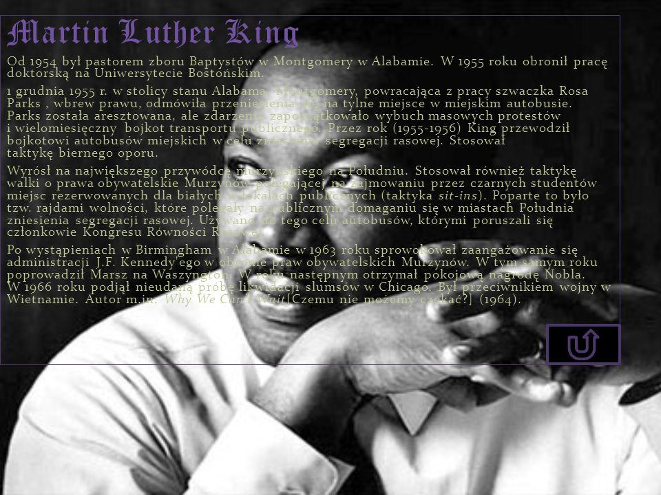 Martin Luther King Od 1954 był pastorem zboru Baptystów w Montgomery w Alabamie. W 1955 roku obronił pracę doktorską na Uniwersytecie Bostońskim.