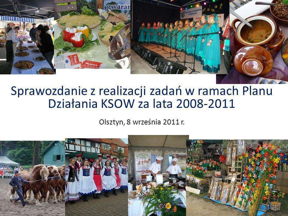 Sprawozdanie z realizacji zadań w ramach Planu Działania KSOW za lata 2008-2011