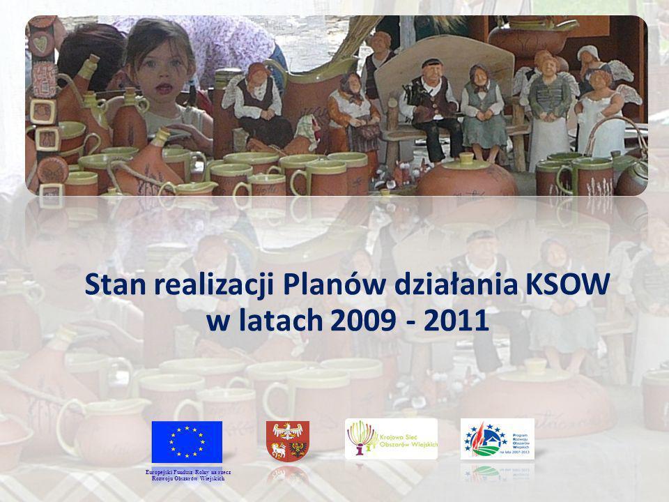 Stan realizacji Planów działania KSOW w latach 2009 - 2011