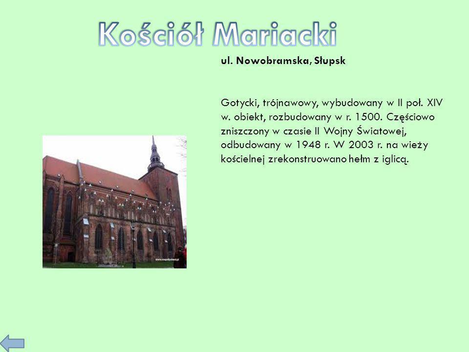 Kościół Mariacki ul. Nowobramska, Słupsk