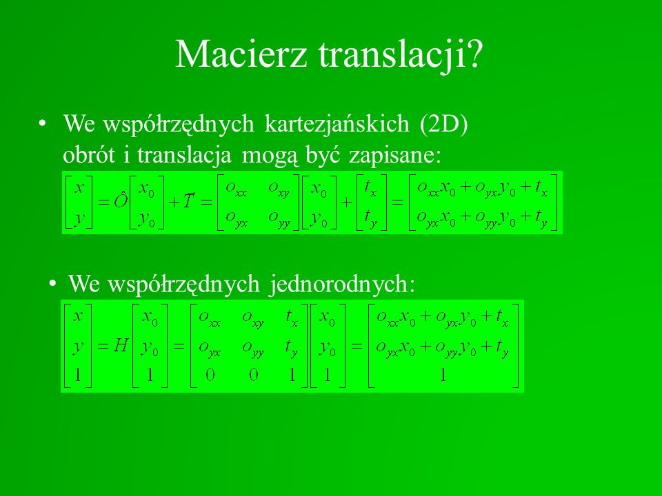 Macierz translacji.