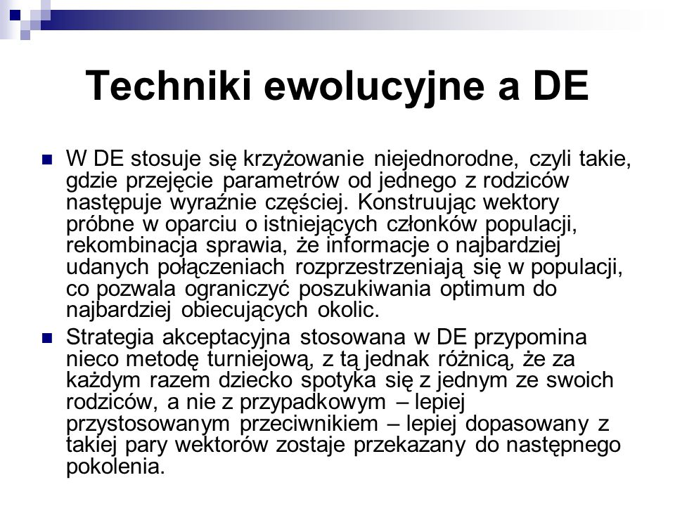 Techniki ewolucyjne a DE