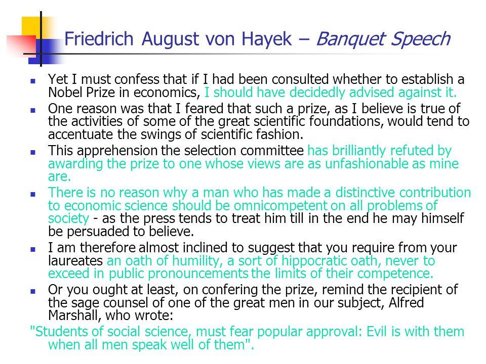 Friedrich August von Hayek – Banquet Speech