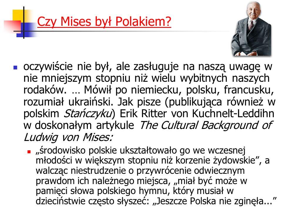Czy Mises był Polakiem