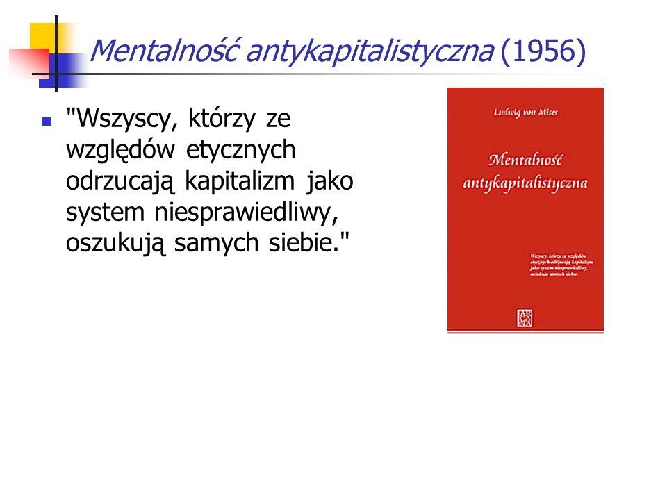 Mentalność antykapitalistyczna (1956)