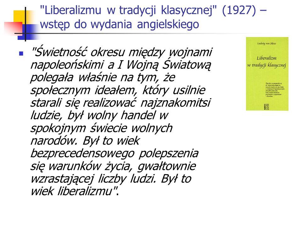 Liberalizmu w tradycji klasycznej (1927) – wstęp do wydania angielskiego