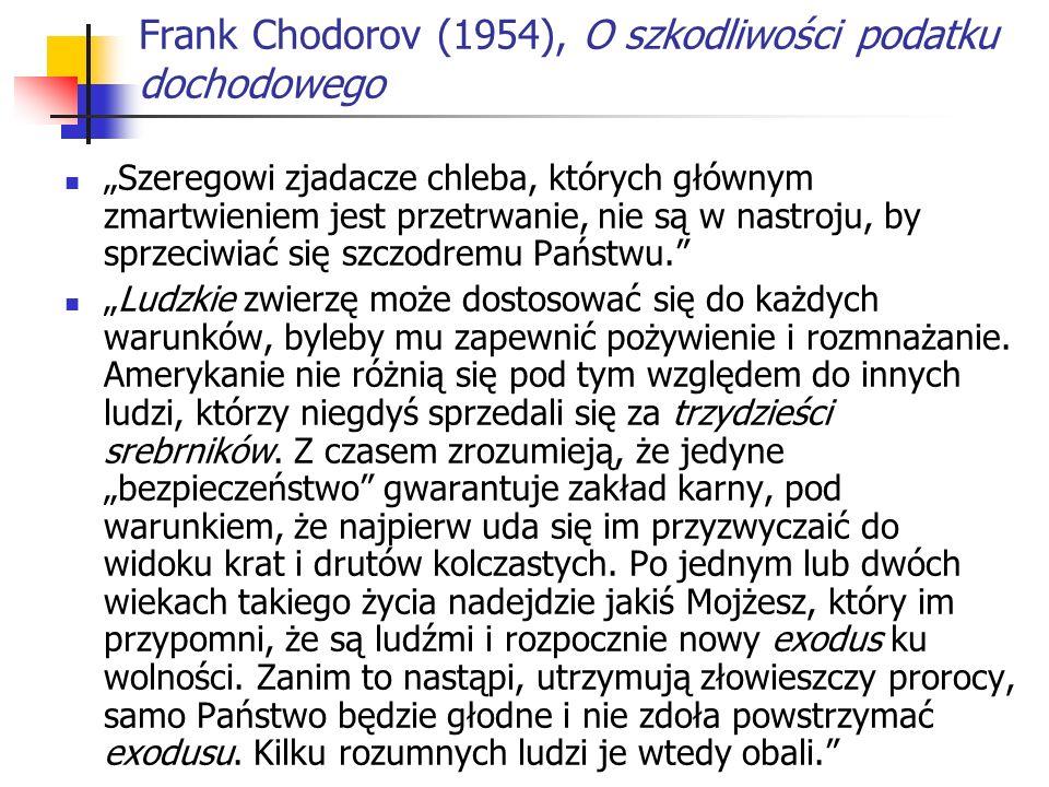 Frank Chodorov (1954), O szkodliwości podatku dochodowego