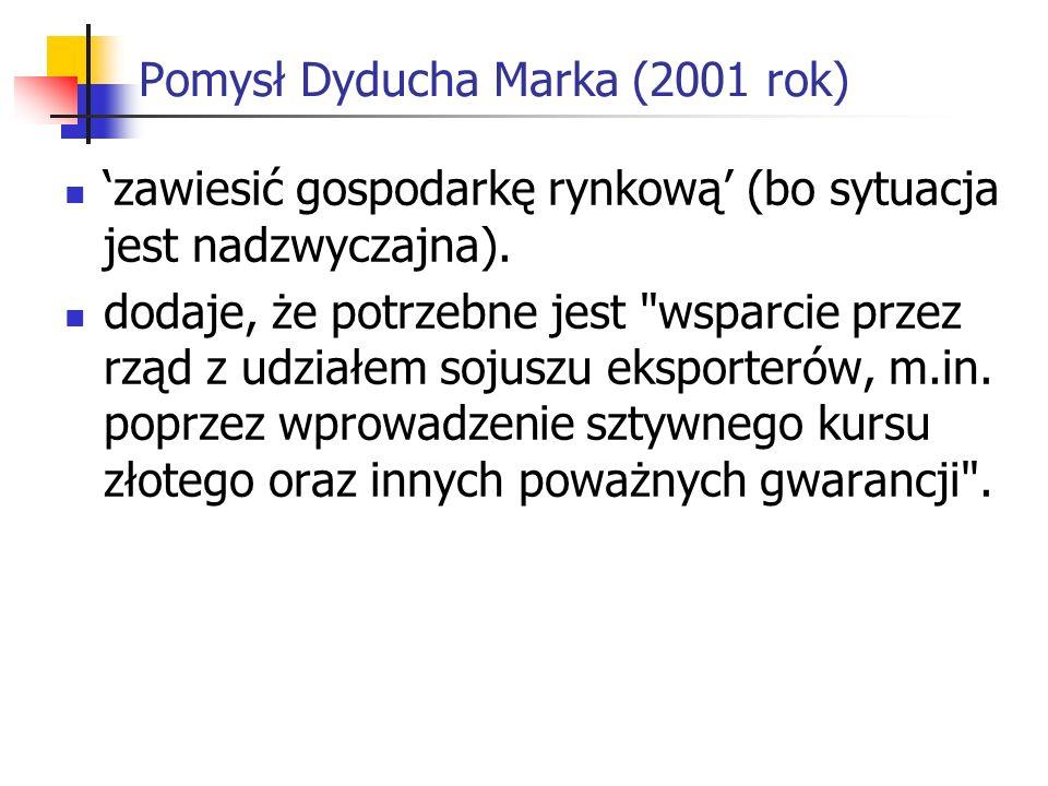 Pomysł Dyducha Marka (2001 rok)