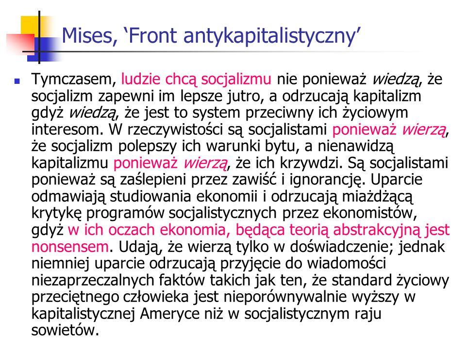 Mises, 'Front antykapitalistyczny'