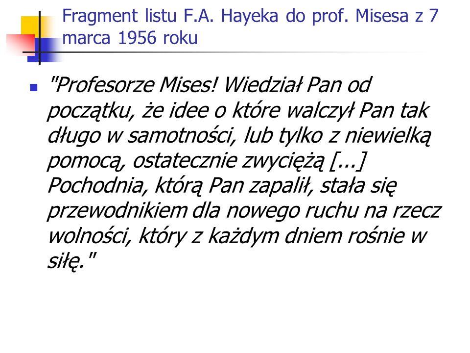 Fragment listu F.A. Hayeka do prof. Misesa z 7 marca 1956 roku