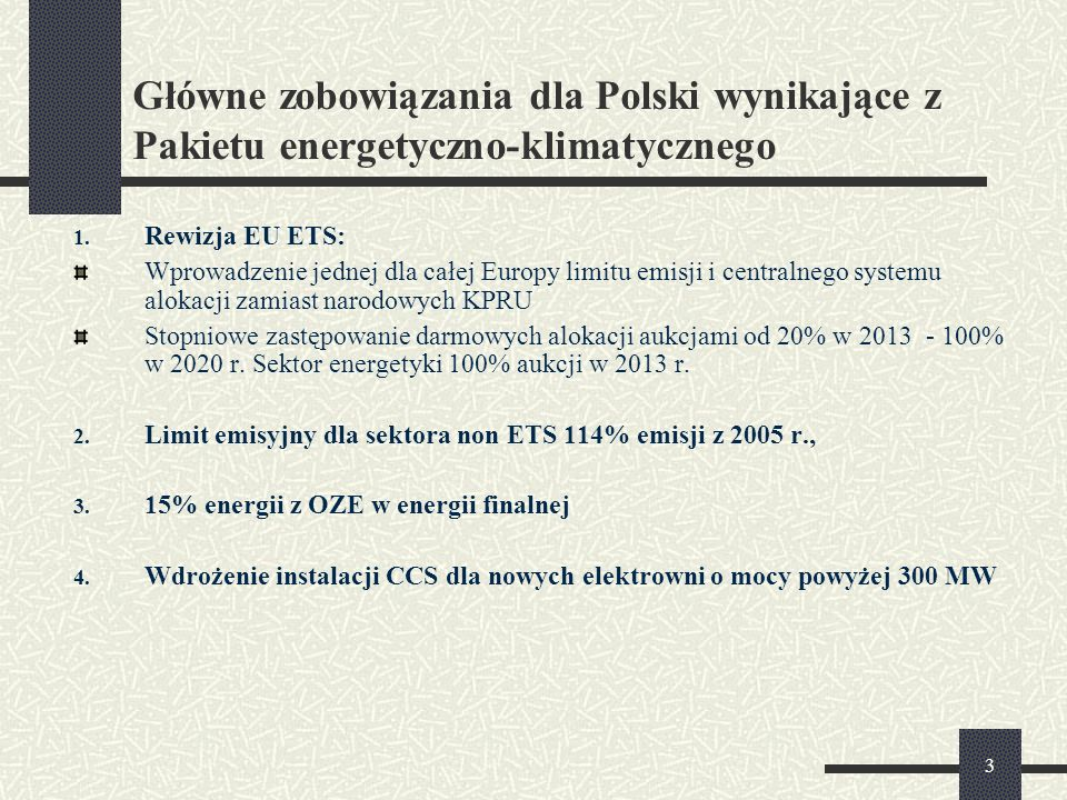 Główne zobowiązania dla Polski wynikające z Pakietu energetyczno-klimatycznego