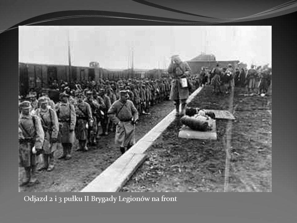 Odjazd 2 i 3 pułku II Brygady Legionów na front