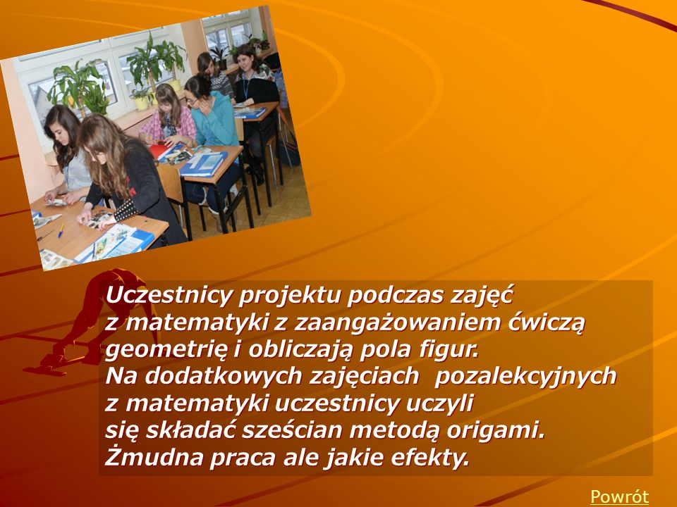 Na dodatkowych zajęciach pozalekcyjnych z matematyki uczestnicy uczyli