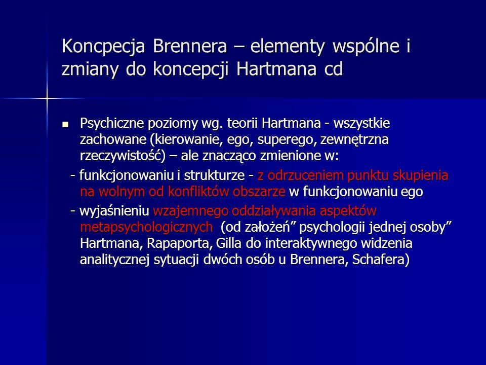Koncpecja Brennera – elementy wspólne i zmiany do koncepcji Hartmana cd