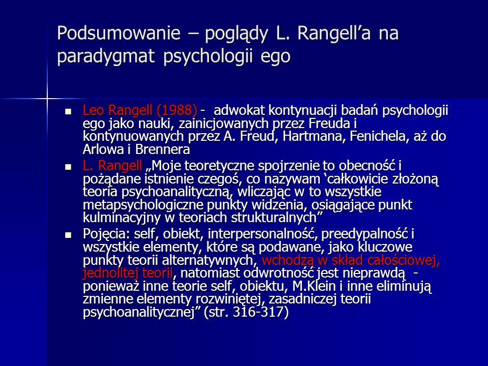 Podsumowanie – poglądy L. Rangell'a na paradygmat psychologii ego