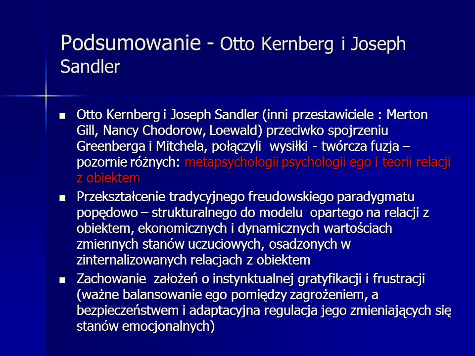 Podsumowanie - Otto Kernberg i Joseph Sandler