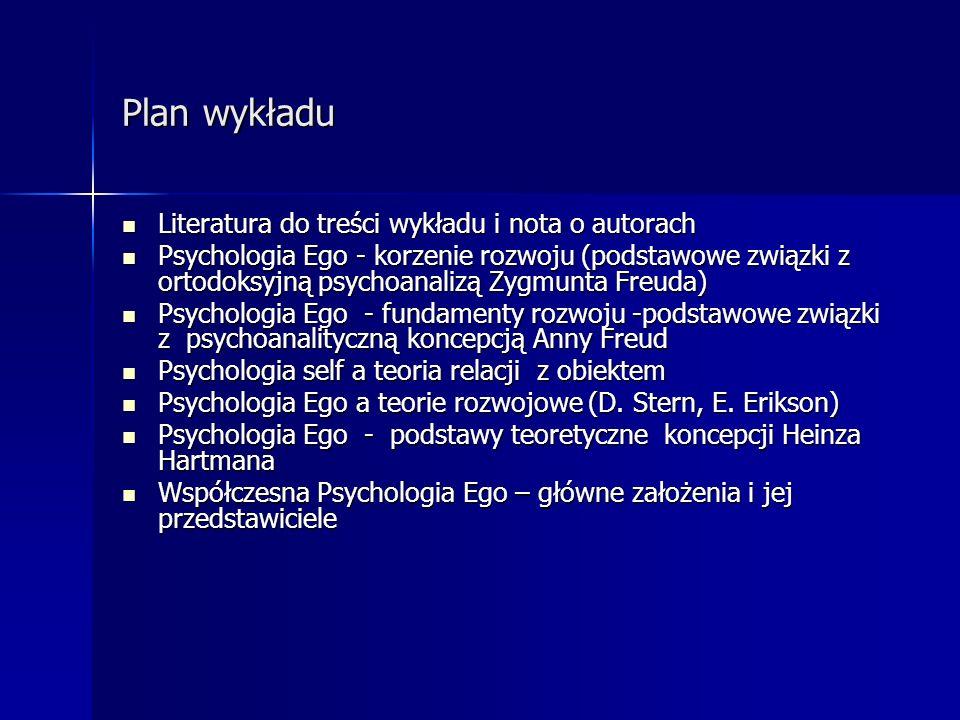Plan wykładu Literatura do treści wykładu i nota o autorach