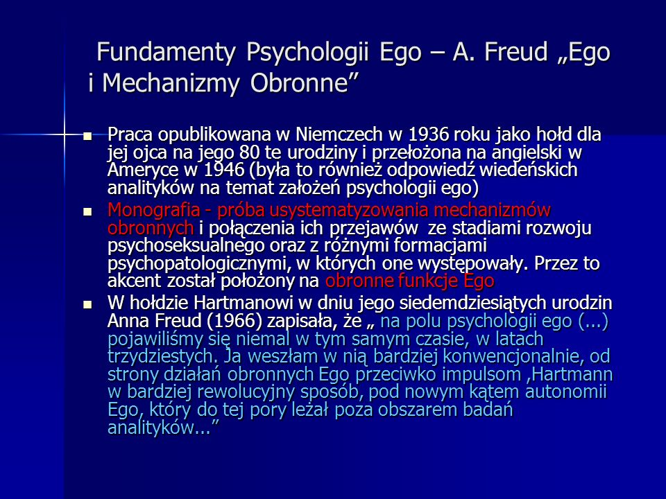 "Fundamenty Psychologii Ego – A. Freud ""Ego i Mechanizmy Obronne"