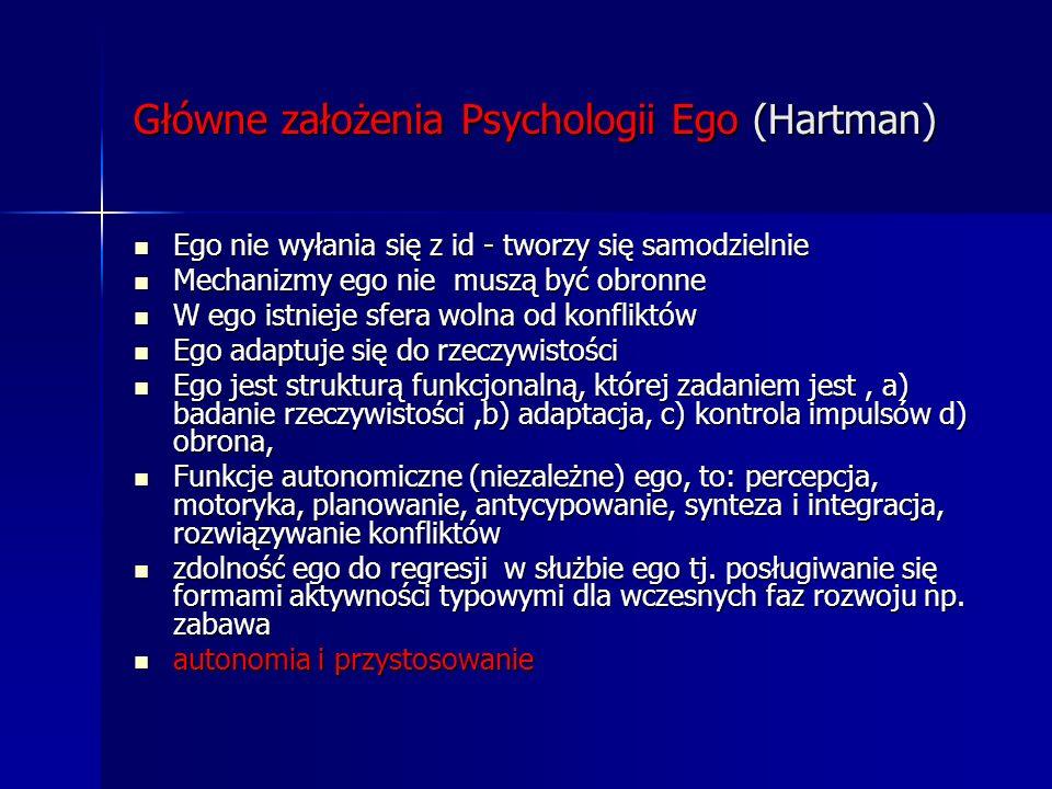 Główne założenia Psychologii Ego (Hartman)